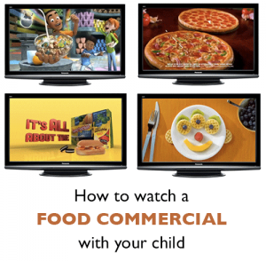 How to watch a food commercial with your child